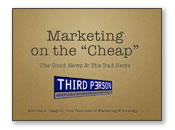 Get a speaker to talk about cheap marketing and advertising solutions for a down economy.